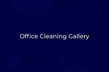Office Cleaning Photo Gallery