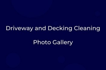 Driveway & Decking Cleaning Gallery